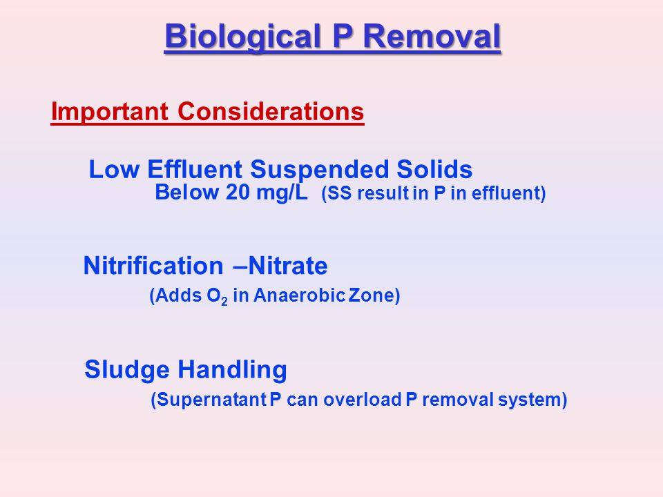 Biological P Removal Important Considerations