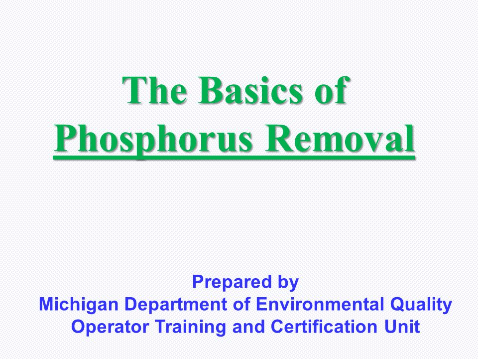 The Basics of Phosphorus Removal