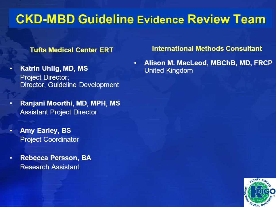 CKD-MBD Guideline Evidence Review Team