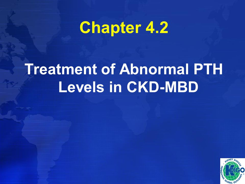 Treatment of Abnormal PTH Levels in CKD-MBD