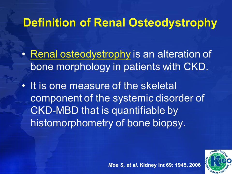 Definition of Renal Osteodystrophy