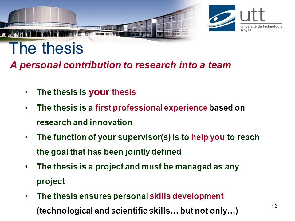 The thesis A personal contribution to research into a team