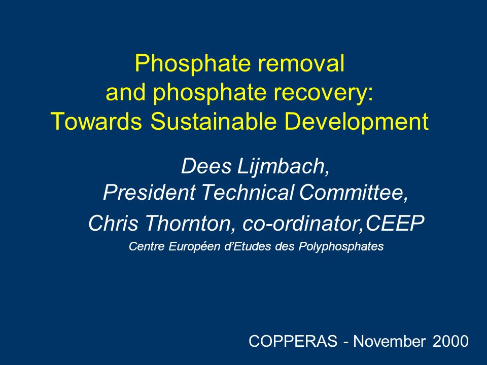 Phosphate removal and phosphate recovery: Towards Sustainable Development