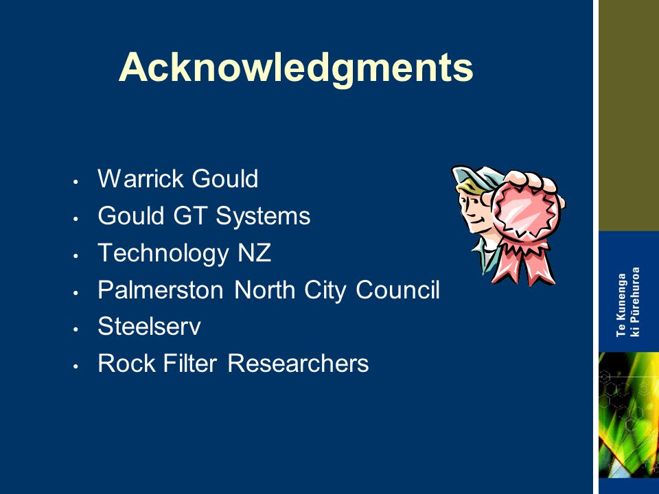 Acknowledgments Warrick Gould Gould GT Systems Technology NZ