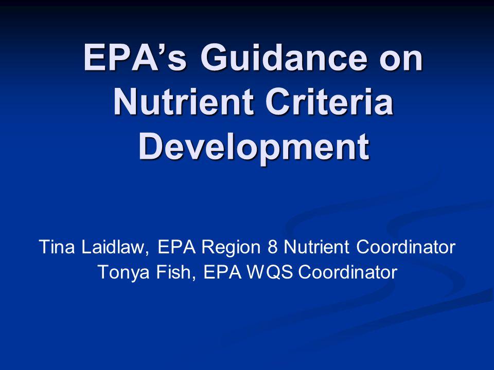 EPA's Guidance on Nutrient Criteria Development