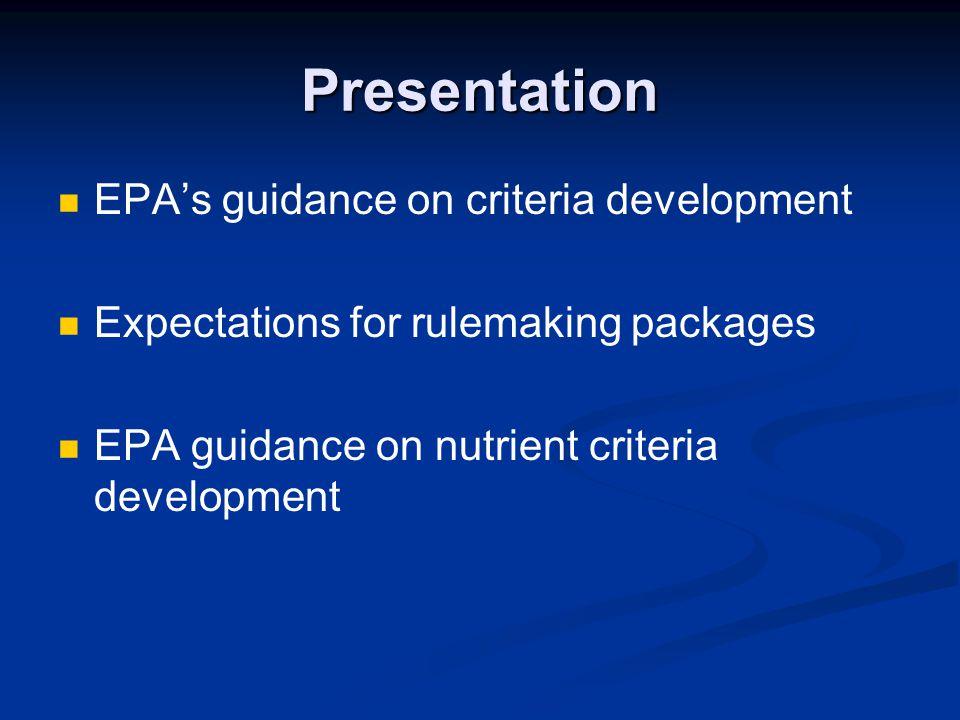 Presentation EPA's guidance on criteria development