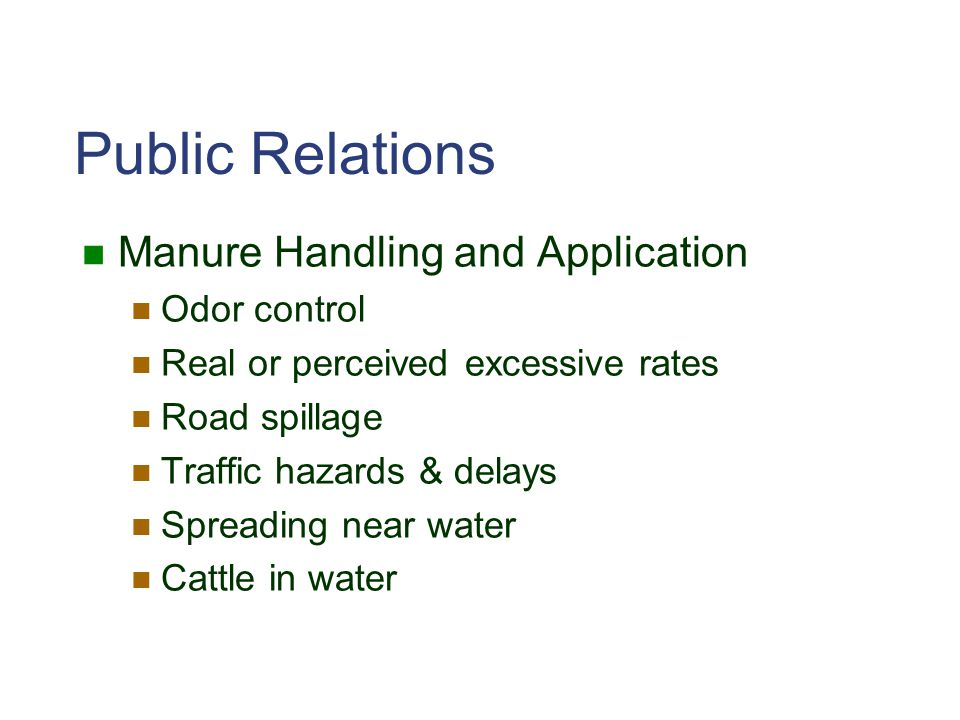 Public Relations Manure Handling and Application Odor control