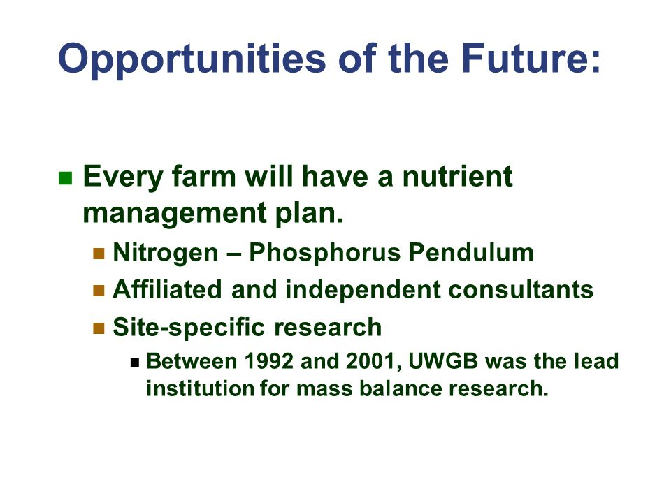 Opportunities of the Future: