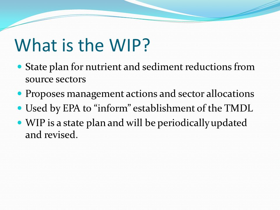 What is the WIP State plan for nutrient and sediment reductions from source sectors. Proposes management actions and sector allocations.