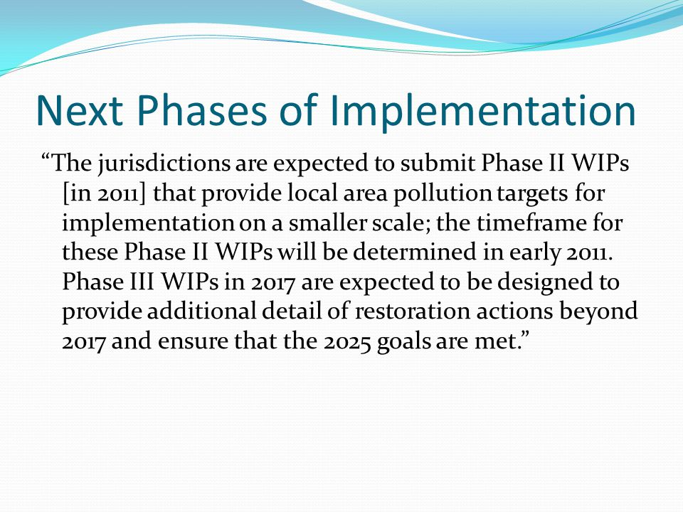 Next Phases of Implementation