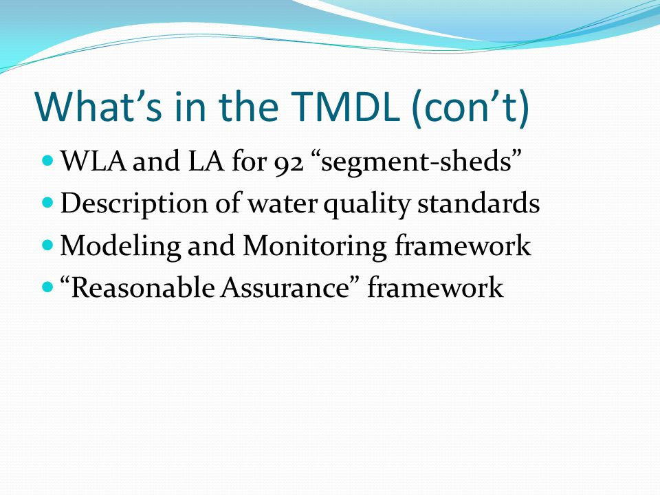 What's in the TMDL (con't)