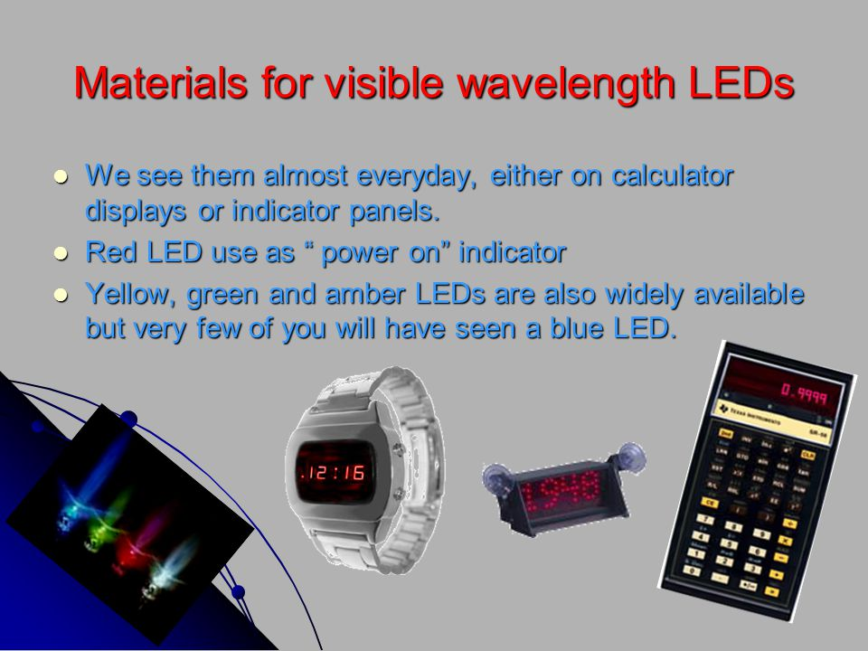 Materials for visible wavelength LEDs