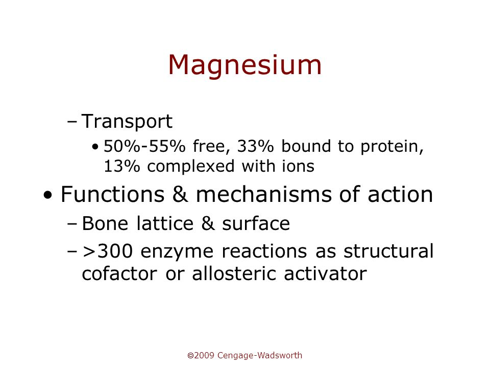 Magnesium Functions & mechanisms of action Transport