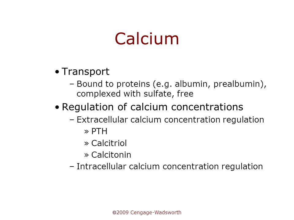 Calcium Transport Regulation of calcium concentrations