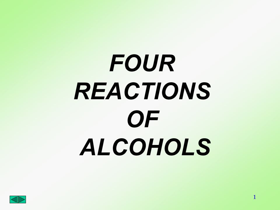 FOUR REACTIONS OF ALCOHOLS