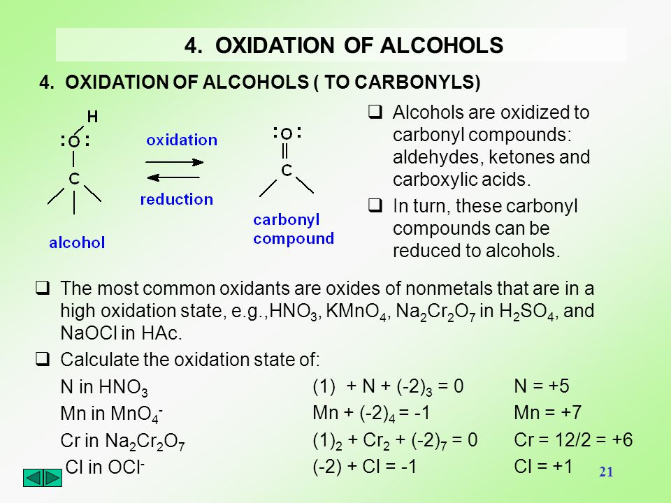 4. OXIDATION OF ALCOHOLS 4. OXIDATION OF ALCOHOLS ( TO CARBONYLS)