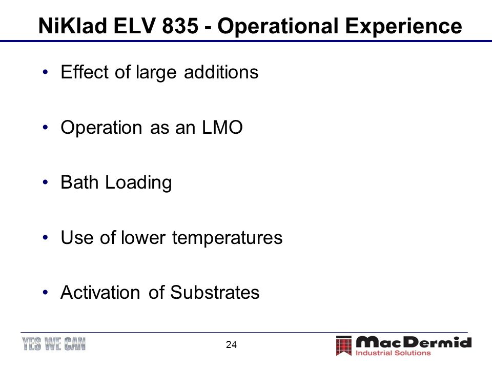 NiKlad ELV 835 - Operational Experience