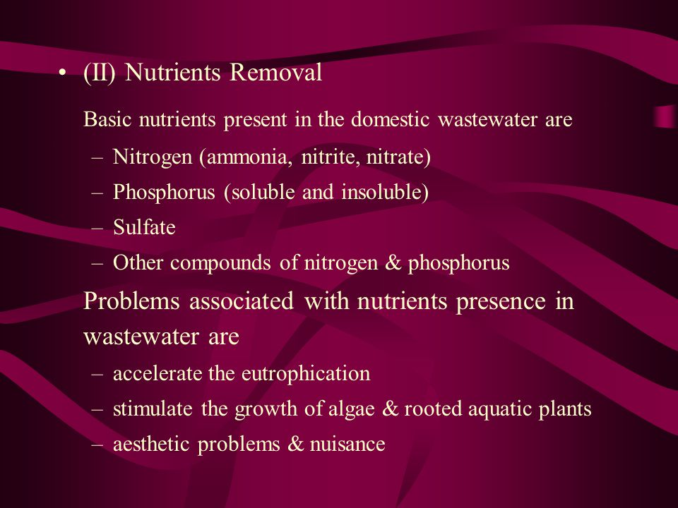 Basic nutrients present in the domestic wastewater are