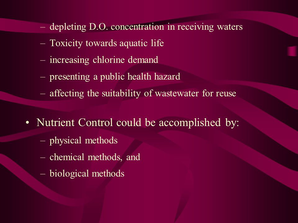 Nutrient Control could be accomplished by: