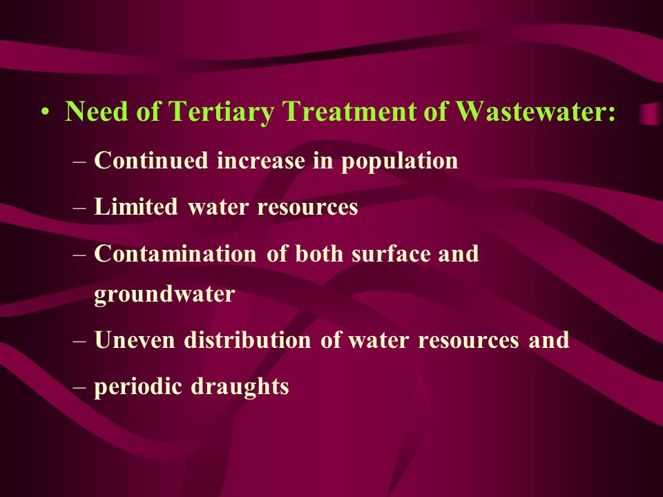 Need of Tertiary Treatment of Wastewater: