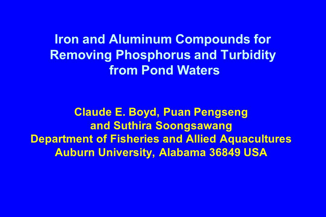 Iron and Aluminum Compounds for Removing Phosphorus and Turbidity from Pond Waters