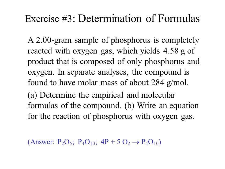 Exercise #3: Determination of Formulas