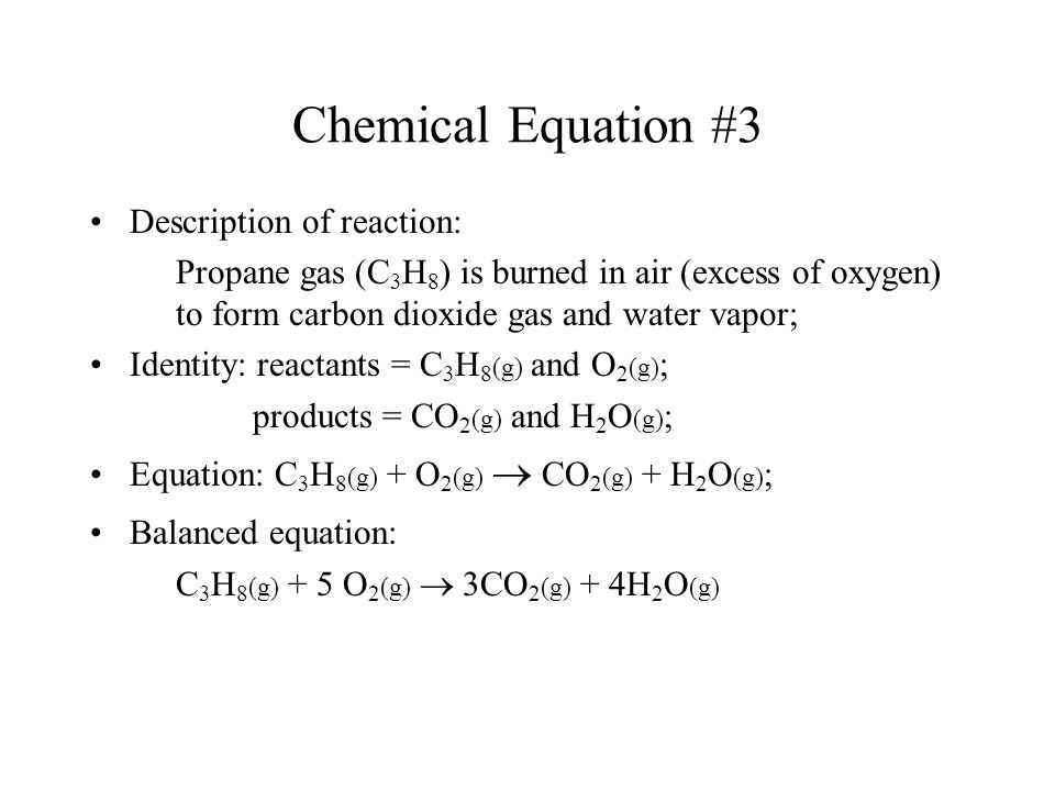Chemical Equation #3 Description of reaction: