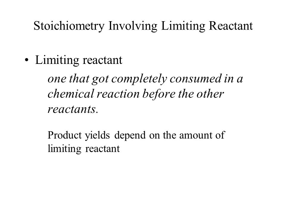 Stoichiometry Involving Limiting Reactant
