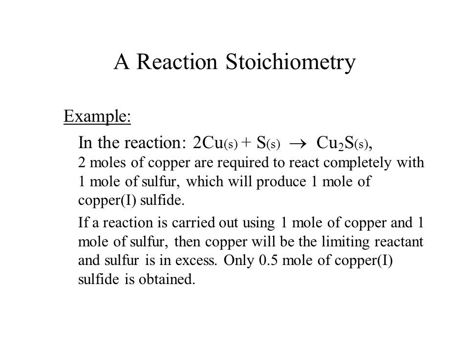A Reaction Stoichiometry