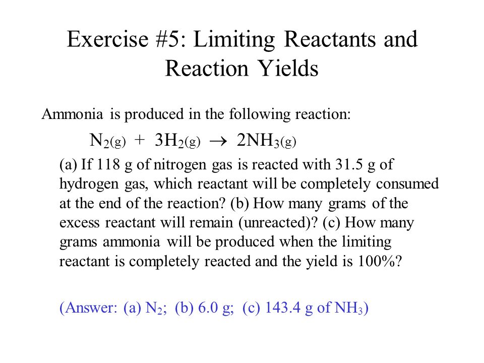 Exercise #5: Limiting Reactants and Reaction Yields