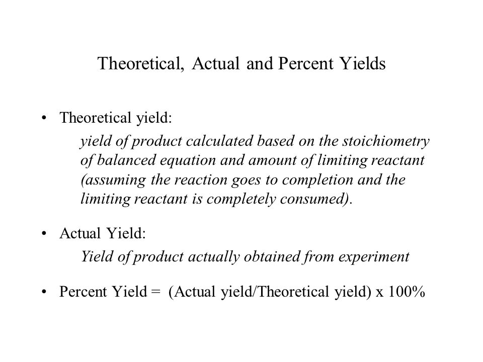 Theoretical, Actual and Percent Yields