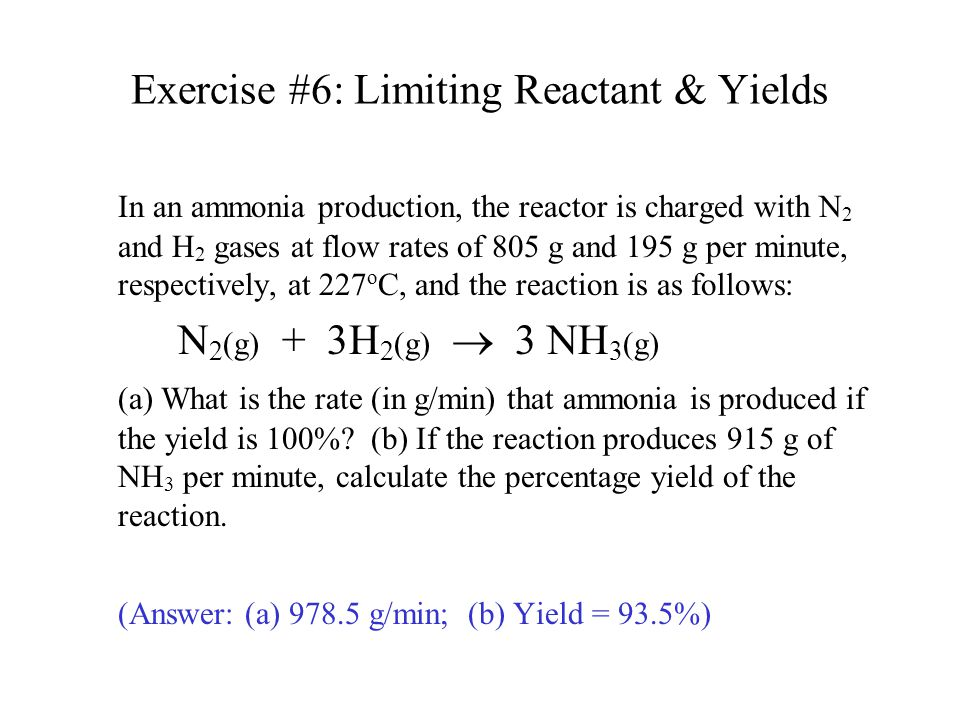 Exercise #6: Limiting Reactant & Yields