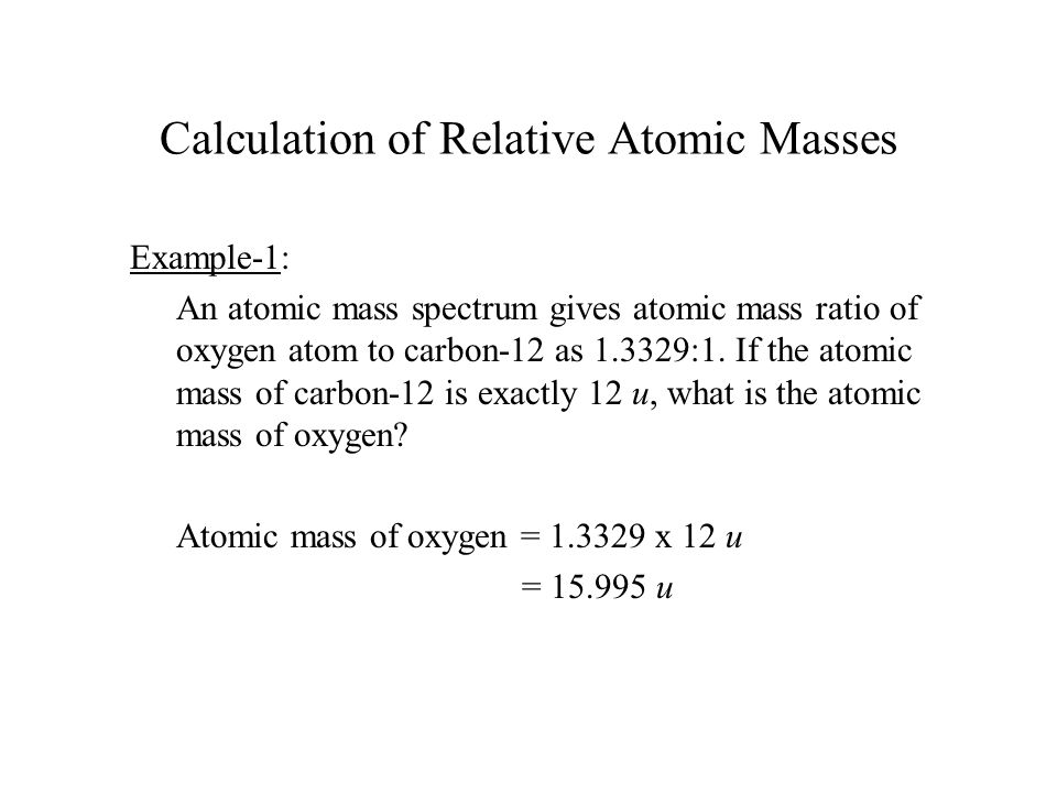 Calculation of Relative Atomic Masses