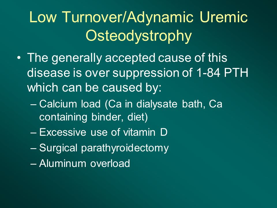 Low Turnover/Adynamic Uremic Osteodystrophy
