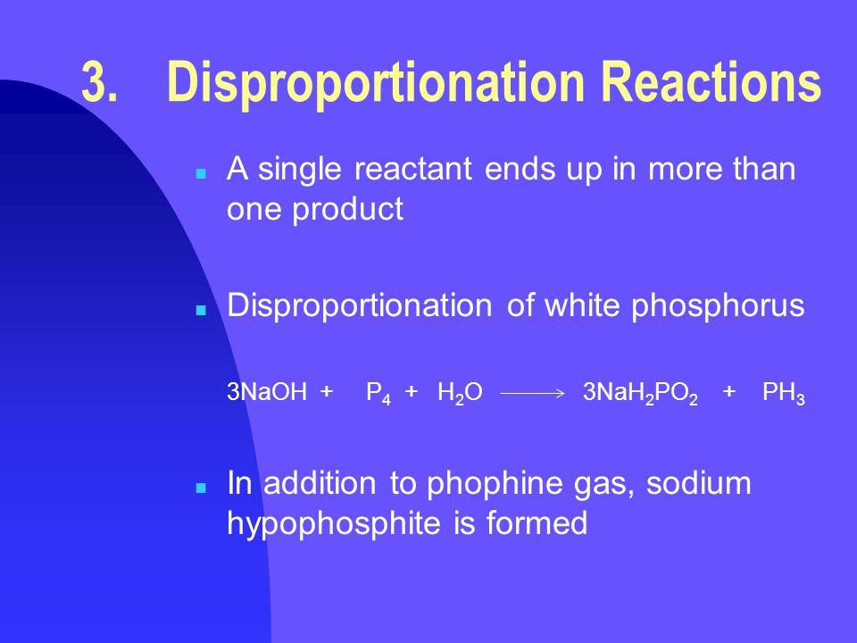 3. Disproportionation Reactions