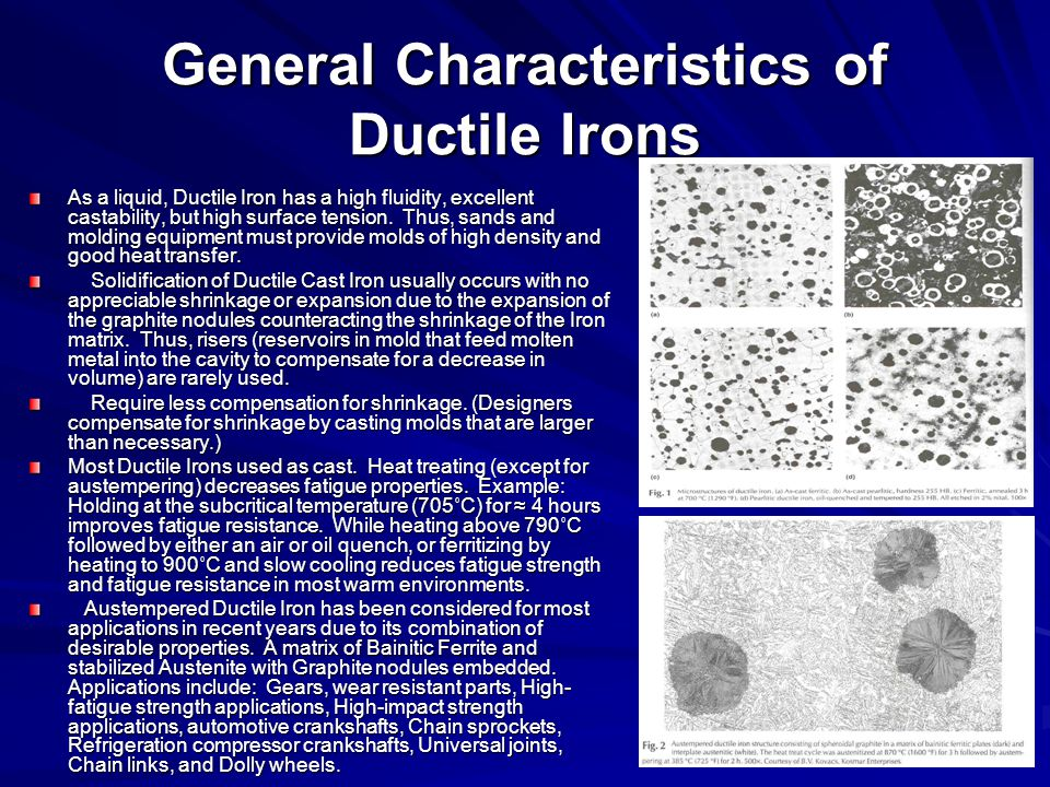 General Characteristics of Ductile Irons