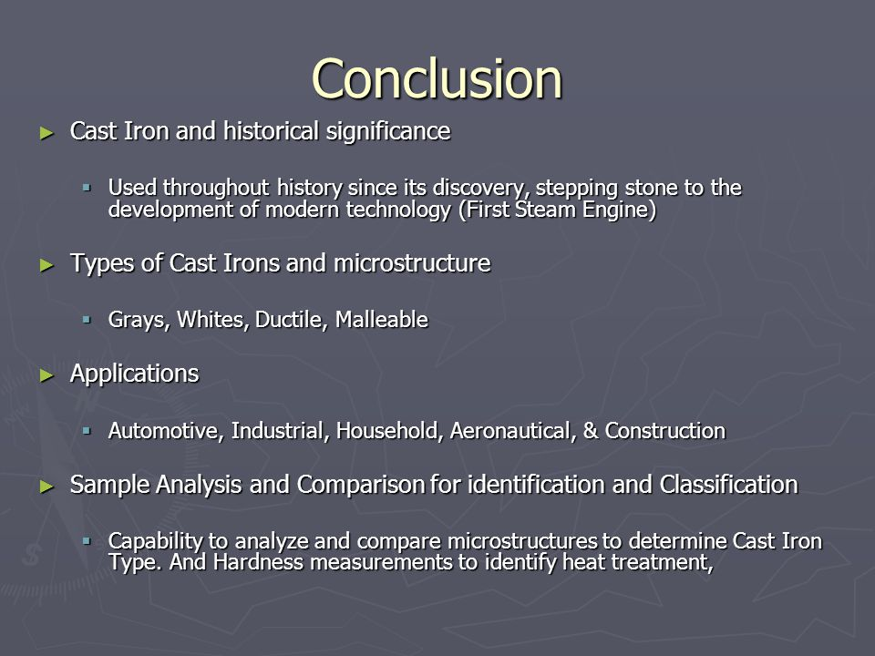 Conclusion Cast Iron and historical significance