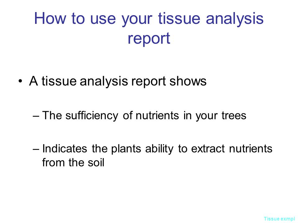 How to use your tissue analysis report