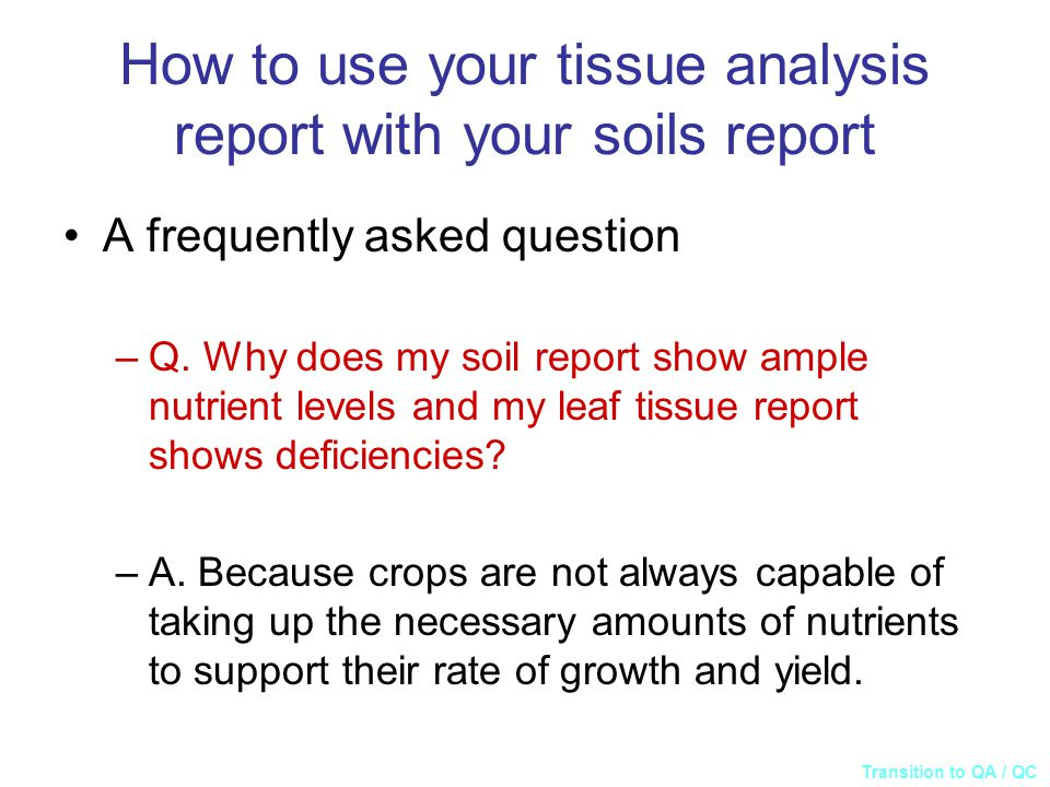 How to use your tissue analysis report with your soils report