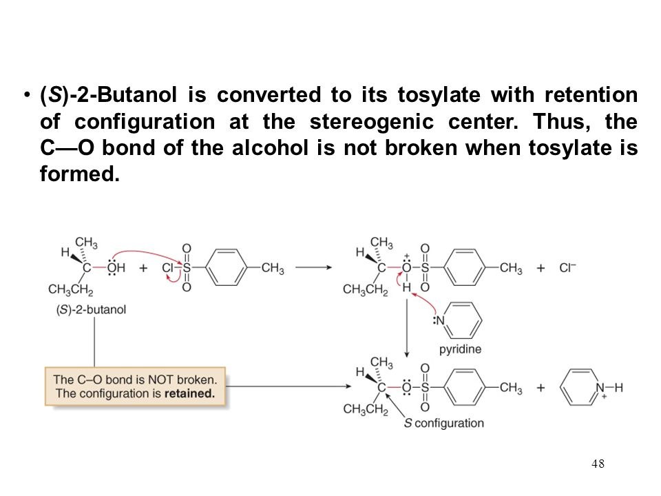 (S)-2-Butanol is converted to its tosylate with retention of configuration at the stereogenic center.