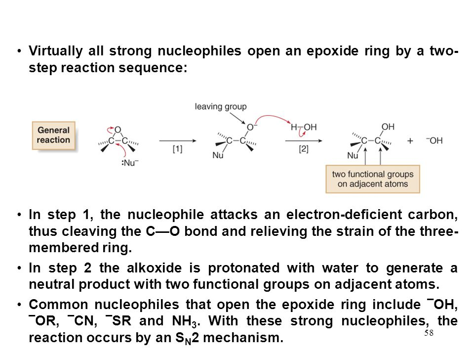 Virtually all strong nucleophiles open an epoxide ring by a two-step reaction sequence: