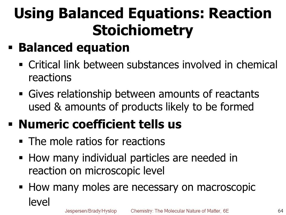 Using Balanced Equations: Reaction Stoichiometry