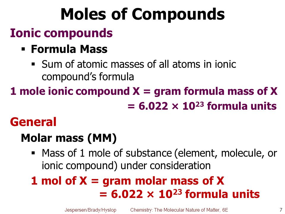 Moles of Compounds Ionic compounds General Formula Mass