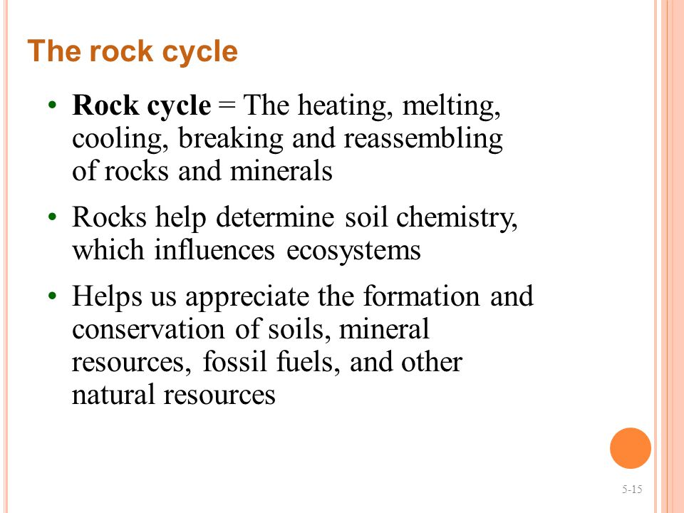 Rocks help determine soil chemistry, which influences ecosystems