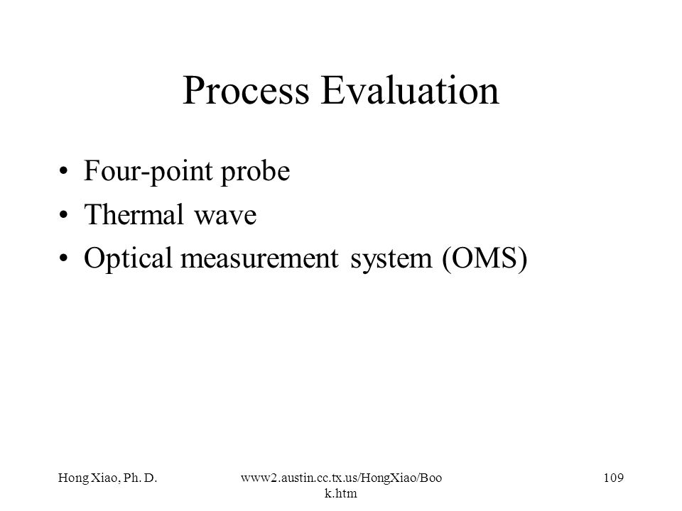 Process Evaluation Four-point probe Thermal wave