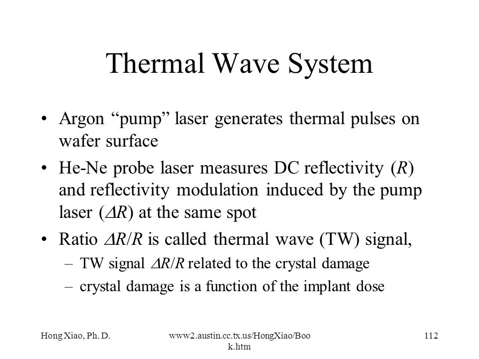 Thermal Wave System Argon pump laser generates thermal pulses on wafer surface.