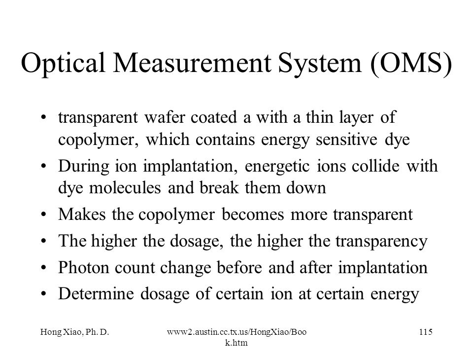 Optical Measurement System (OMS)