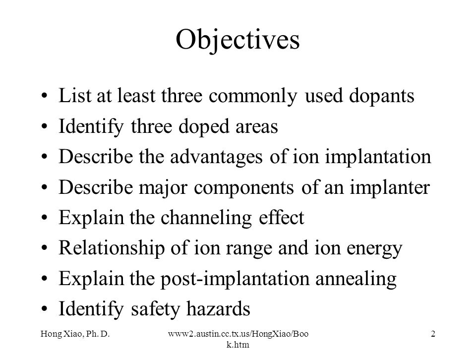 Objectives List at least three commonly used dopants