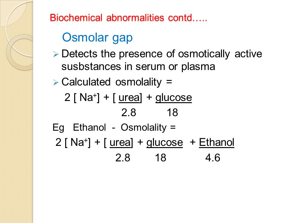 Biochemical abnormalities contd…..