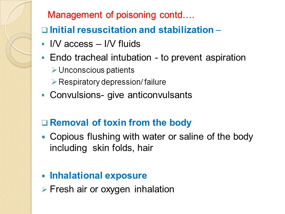 Management of poisoning contd….
